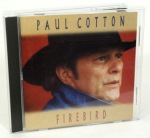 Paul Cotton - Firebird CD